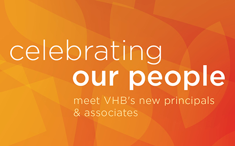 Our future is bold, vibrant, inspired, and bright—congratulations to VHB's new Principals and Associates