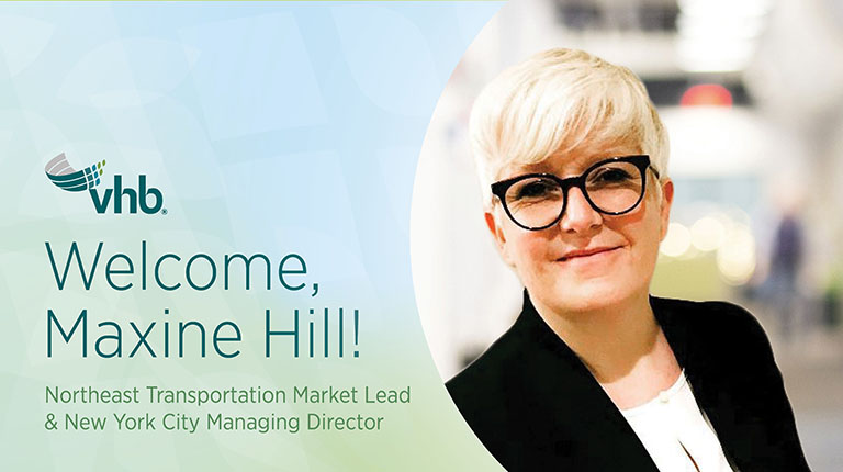 VHB welcomes Maxine Hill, Northeast Transportation Market Lead and NYC Managing Director