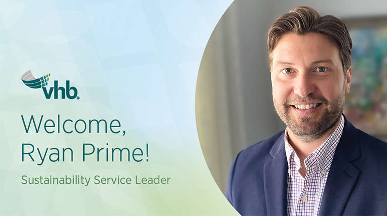 Ryan Prime Joins VHB as Sustainability Practice Leader